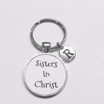 Choose Initial, Sisters In Christ Christian Gift Sister Friendship Keychain