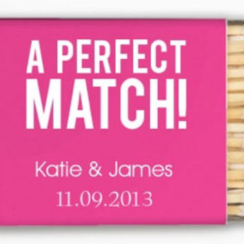 """115 Personalized """"A Perfect Match"""" Matches - Only 1.00 each"""