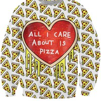 All I Care About is Pizza White Sweatshirt