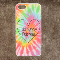 iPhone 5 case,Too Sassy For You iPhone 5S Case, iPhone 5C Case,Phone case,iPhone 4 Case, iPhone 4S Case,Cases