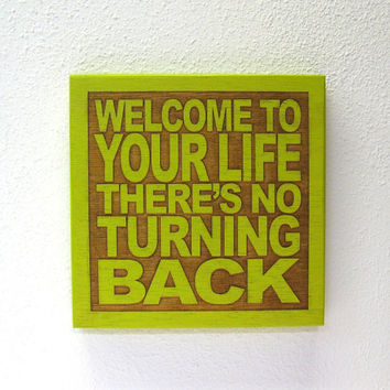 Baby Room Decor - 80s Lyric Art - Welcome To Your Life There's No Turning Back - Tears For Fears - JukeBlox