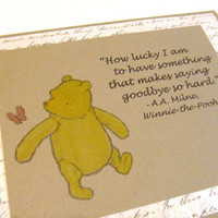 How Lucky I Am  Winnie the Pooh Quote  by prettypetalspaper