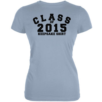 Graduation - Class Keepsake 2015 Light Blue Juniors Soft T-Shirt