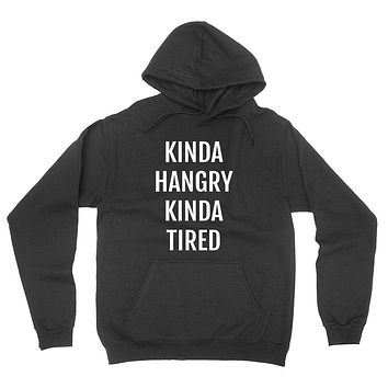 Kinda hangry kinda tired, nap time, nap queen, lazy day, napper hoodie
