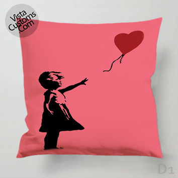 Banksy girl heart balloon Pillow Case, Chusion Cover ( 1 or 2 Side Print With Size 16, 18, 20, 26, 30, 36 inch )