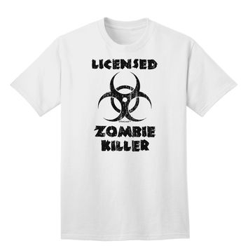 Licensed Zombie Killer - Biohazard Adult T-Shirt by TooLoud