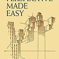 Perspective Made Easy (Dover Art Instruction)