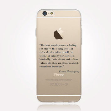 Transparent Hemingway Quote iPhone Case - Transparent Case - Clear Case - Transparent iPhone 6 - Transparent iPhone 5 - Transparent iPhone 4