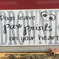 """Dog Memorial, Pet Memorial, Dog Sign,  """"Dog's leave paw prints on your heart"""", Personalized Memorial, Custom Wooden Sign,  Simply Fontastic"""