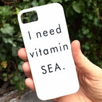 I Need Vitamin SEA iPhone Case