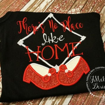 Custom No Place Like Home Baseball shirt - Home Plate - Ruby Slippers - infant to adults!
