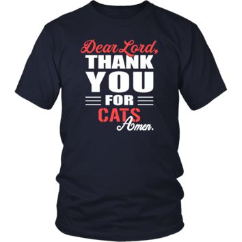 Cat Shirt - Dear Lord, thank you for Cat Amen- Pets