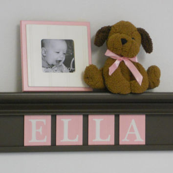 "Baby Shower Gift / Decorations - Baby Girl Nursery Decor - ELLA - 24"" Brown Shelf with 4 Wooden Letters in Light Pastel Pink"