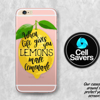 Lemon Quote Clear iPhone 6s Case iPhone 6 Case iPhone 6 Plus iPhone 5c iPhone SE Clear Case When Life Gives You Lemons Make Lemonade Quote
