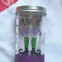 Drink Up Witches Mason Jar, Halloween  Glass, Glitter Mason Jar, Witch Glass, Fall  Glass, Halloween