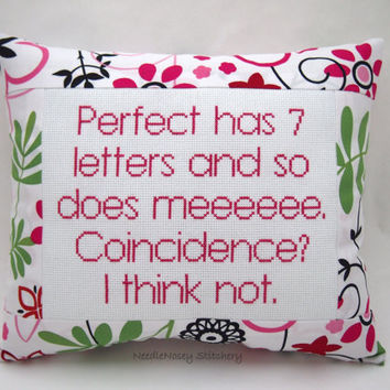 Funny Cross Stitch Pillow, Pink and Black Pillow, Perfect Quote