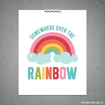 Somewhere Over the Rainbow DIY Printable Digital Wall Art 4x6 5x7 8x10 11x14