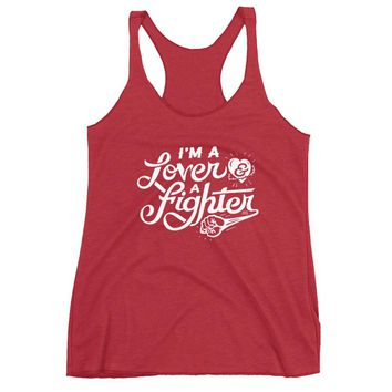 I'm a Lover And A Fighter Women's Tri-Blend Racerback Tank