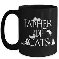 Father of Cats Father's Day Gifts Husband Gift Daenerys Targaryen Game of Thrones Spoof Cat Dad Cute Cat Mug Cat Themed Gifts Coffee Cups