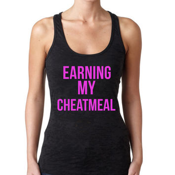 Earning my Cheatmeal Burnout Workout Tank Top. BLACK Crossfit Tank Top. Running Tank.