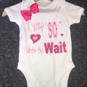 Worth wait or Little but loud or Nonna loves me or  etc 1 x bodysuit or 1 x T-shirt or 2 x white bibs or DESIGN YOUR OWN