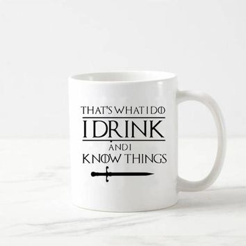 That'S What I Do I Drink And I Know Things Mug Tyrion Lannister Game Of Thrones Coffee Mugs Tea Cups Wine Beer Drinkware
