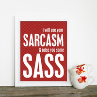 Sarcasm & Sass Art Print Red and White Polka Dots