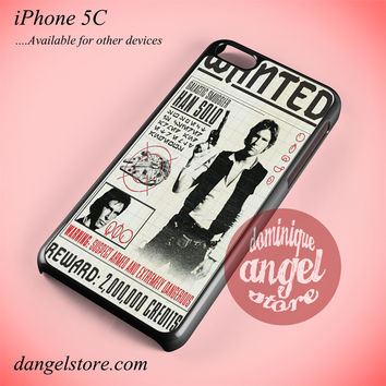 Star Wars Wanted Han Solo Phone case for iPhone 5C and another iPhone devices
