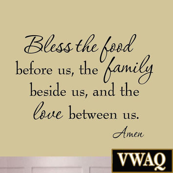 Bless the Food Before Us the Family Beside Us and the Love Between Us Wall De...