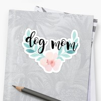 'dog mom' Sticker by dancingmandy96