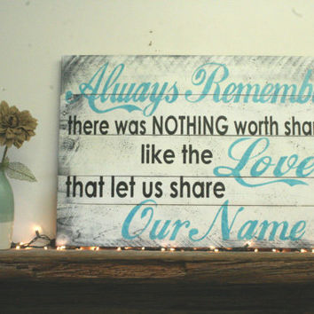 Always Remember There Was Nothing Worth Sharing Pallet Sign Avett Brothers Distressed Wood Wedding Anniversary Shabby Chic Vintage