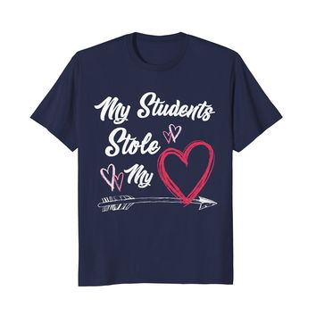 My Students Stole My Heart Shirt