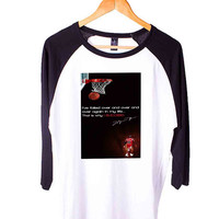 Michael Jordan Quote Short Sleeve Raglan - White Red - White Blue - White Black XS, S, M, L, XL, AND 2XL*AD*