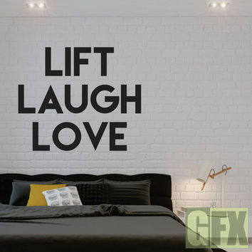 Lift Laugh Love Decal - L1028
