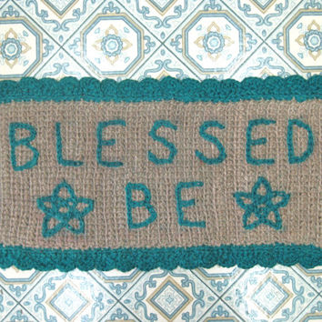 Blessed Be Rug - Wiccan Door Mat - Pagan Welcome Mat - Witch Door Mat - Wiccan Throw Rug - Wiccan Doormat - Handmade - Artisan Rug
