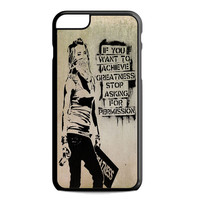 Quote If You Want To Achieve Greatness For iPhone 6 Plus Case