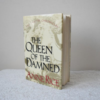 The Queen of the Damned, Anne Rice, Hardcover Book // 3rd Printing Before Publication // The Vampire Chronicles, Classic Trad Goth Book 1988