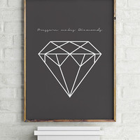 "Diamond Poster ""Pressure Makes Diamonds""- PRINTABLE FILE. Motivational Quote. Minimalist Geometric Black Scandinavian Style Wall Decor."