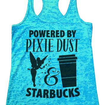 Powered By Pixie Dust & Starbucks Womens Burnout Tank Top By Funny Threadz
