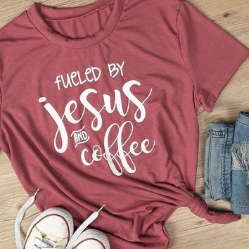 Tops and Tees T-Shirt 2018 Women T-Shirt Short Sleeve Summer Fueled By Jesus And Coffee T-Shirt Female Casual O-Neck Girl T Shirt Ladies  Tee AT_60_4 AT_60_4