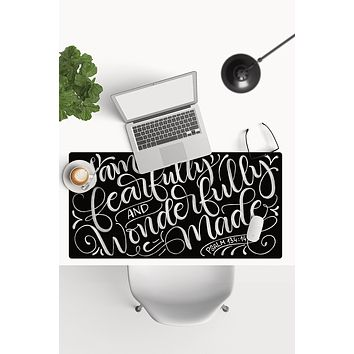 Desk-pad - I am fearfully and wonderfully made - PSALM 134:14