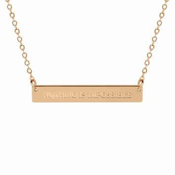 NOTHING IS IMPOSSIBLE Bar Necklace