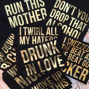 Hip Hop Lyric Bachelorette Party Tees or Tanks