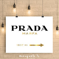 Prada Marfa GOLDEN or SILVER letters Inspired Wall Art Poster, Prada Marfa Gossip Girl, Marfa from NY distance Fashion Art, Girls Room Decor