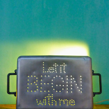 Unique Graduation Gift up-cycled VINTAGE  Ambient Insight Light Let It Begin With Me repurposedVintage Aluminum Baking Pan