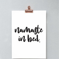 Printable Wall Art Prints, Instant Download Printable Art, Printable Quotes,Digital Print,Digital Download,Modern Decor, Namaste in Bed
