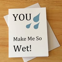 Naughty Card, Dirty Card, Boyfriend Card, Valentine Card, Love Card, Gift For Him, Make Me Wet, Adult Humor, Funny Card, Card For Husband