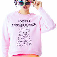 United Couture Pretty Motherfucker Sweatshirt Pink One