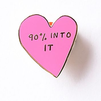Pink Heart 90% Into It Enamel Pin