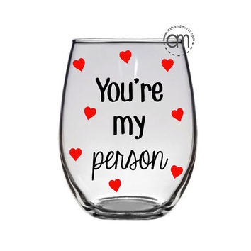Grey's Anatomy Inspired - You're my person - wine glass and coffee mug